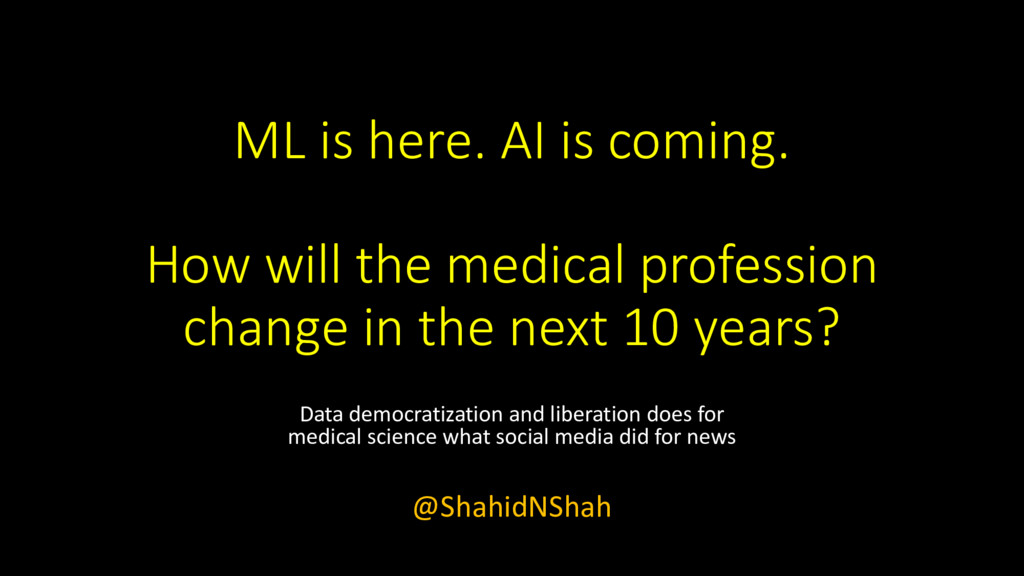 How Clinicians can adapt to Rise of Machine Learning and AI