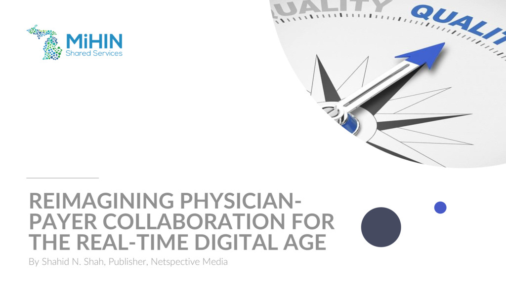 Reimagining Physician-Payer Collaboration for the Real-time Digital Age